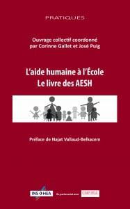 L'aide humaine à l'école. Le livre des AESH