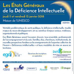 Etats Généraux de la Déficience Intellectuelle du 11 et 12 Janvier 2018